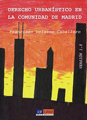 Derecho urbanístico en la Comunidad de Madrid (Spanish Edition)