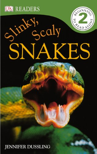 Scaly Snakes (Slinky, Scaly Snakes (Turtleback School & Library Binding Edition) (Dk Readers, Level 2))