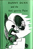 Danny Dunn and the Anti-Gravity Paint (A Young Pioneer Book)