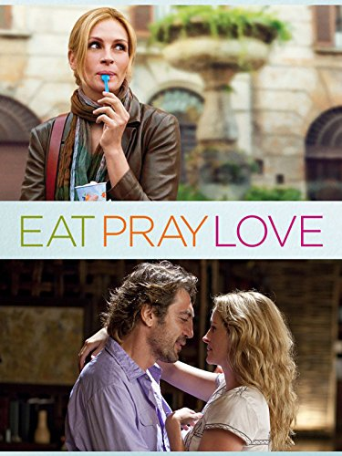 Eat Pray Love: Movie
