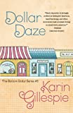 Dollar Daze (The Bottom Dollar Series) (Volume 3)