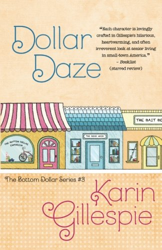 Read Online Dollar Daze (The Bottom Dollar Series) (Volume 3) ebook