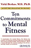 Ten Commitments to Mental Fitness, Vicki Berkus, 1931741611