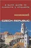 Culture Smart! Czech Republic, Nicole Rosenleaf Ritter, 1558689176