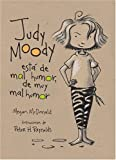 Judy Moody está de mal humor, de muy mal humor (Judy Moody Was in a Mood. Not a Good Mood. A Bad Mood) (Judy Moody (Quality)) (Spanish Edition)