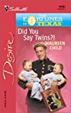 Did You Say Twins?! (The Fortunes Of Texas: The Lost Heirs) (Harlequin Desire)