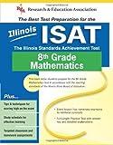 Illinois ISAT Grade 8 Math (Illinois ISAT Test Preparation)