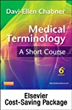 Medical Terminology Online for Medical Terminology: a Short Course (User Guide, Access Code and Pageburst Retail Card Package), Chabner, Davi-Ellen, 145575305X