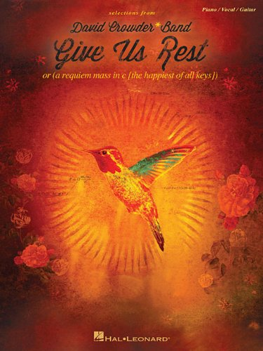David Crowder Guitar - David Crowder*Band - Give Us Rest (Selections From)