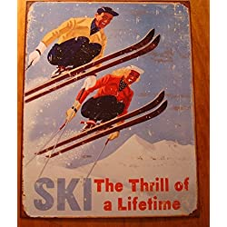 Ski The Thrill Of A Lifetime Rustic Retro Skiiing Skiier Lodge Reproduction Sign