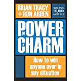 The Power of Charm: How to Win Anyone Over in Any Situation (UK Professional  Business Management / Business)