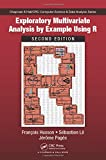 img - for Exploratory Multivariate Analysis by Example Using R, Second Edition (Chapman & Hall/CRC Computer Science & Data Analysis) book / textbook / text book