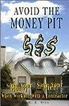 Avoid the Money Pit