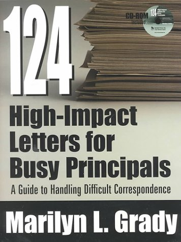 124 High-Impact Letters for Busy Principals: A Guide to Handling Difficult Correspondence