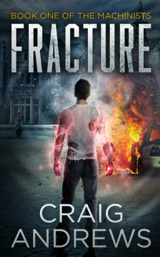 Fracture (The Machinists Book 1) by [Andrews, Craig]