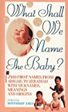 What Shall We Name the Baby?, Winthrop Ames, 0671709623