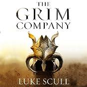 The Grim Company: The Grim Company, Book 1 | Luke Scull