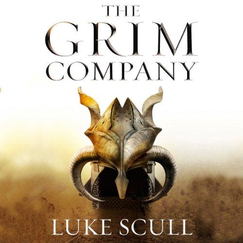 The Grim Company: The Grim Company, Book 1