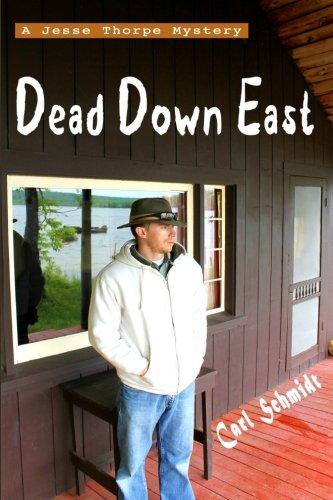 Dead Down East (Jesse Thorpe Mysteries) (Volume 1)