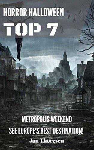 Horror Halloween Top 7, Metropolis Weekend See Europes Best (Halloween Weekend 2017)