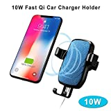 Wireless Car Charger Mount Car Charger Holder Gravity Car Mount Air Vent Phone Holder 10W Fast Qi for iPhone X, 8/8 Plus Samsung Galaxy S5/S6/S7/ S8/S9 Edge