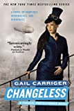 Changeless, Gail Carriger, 0316401773
