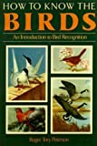 How to Know the Birds, Roger T. Peterson, 0517492024