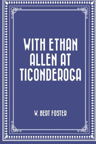 with-ethan-allen-at-ticonderoga