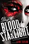 Days of Blood & Starlight par Taylor