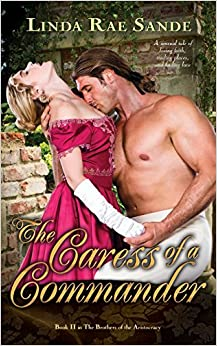 The Caress of a Commander: Volume 2 (The Brothers of the Aristocracy)