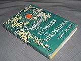 Flowers of Hiroshima, Edita Morris, 0670321907