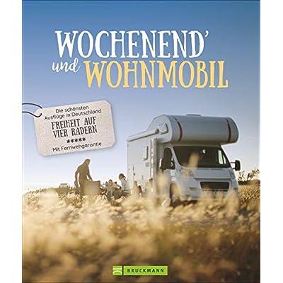 Wochenend und Wohnmobil - Deutschland. Reiseideen mit dem Wohnmobil zwischen 3-5 Tage. Perfekt für einen Kurztrip am…