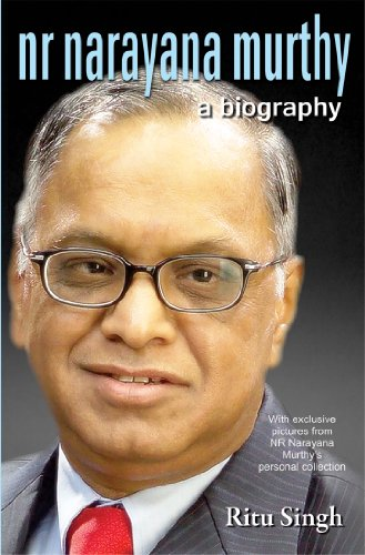 NR Narayana Murthy: A Biography
