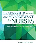 Leadership and Management for Nurses: Core Competencies for Quality Care (3rd Edition)