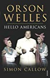 Orson Welles, Volume 2: Hello Americans: v. 2