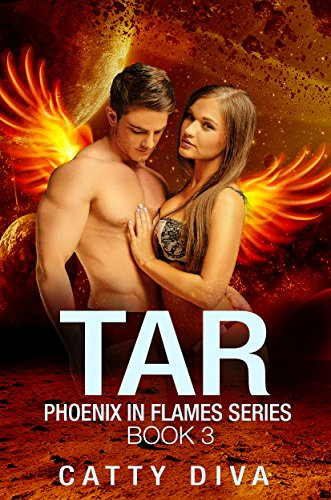 Tar (Phoenix in Flames Book 3)