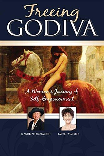 Freeing GODIVA: A Woman's Journey of Self-Empowerment (Godiva Corporate)