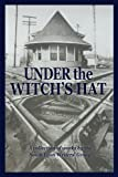 img - for Under the Witch's Hat: A Collection of Works by the South Lyon Writers' Group book / textbook / text book