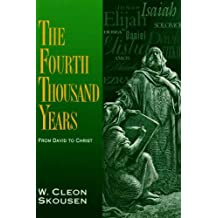 The Fourth Thousand Years: From David to Christ (The Thousand Years Book 3)