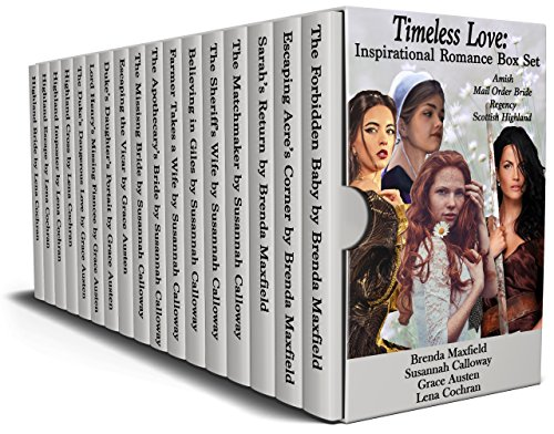 Timeless Love: Inspirational Romance Box Set: Amish, Mail Order Bride, Regency, Scottish Highland