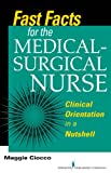 Fast Facts for the Medical- Surgical