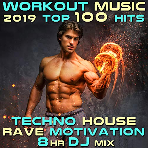 Feel Your Best (123 BPM Techno Workout Remix) (Best Techno Remix 2019)