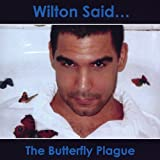 Butterfly Plague by Wilton Said (2004-07-13)