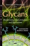 Glycans, Hector Manuel Mora-Montes, 1619425416