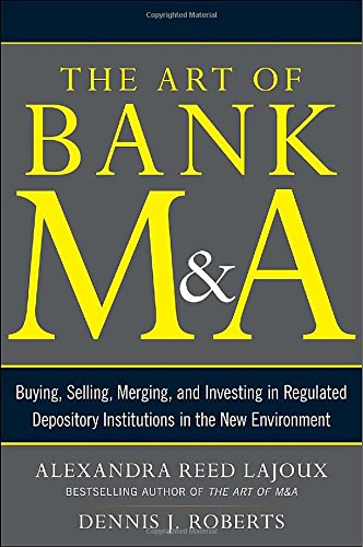 the-art-of-bank-ma-buying-selling-merging-and-investing-in-regulated-depository-institutions-in-the-