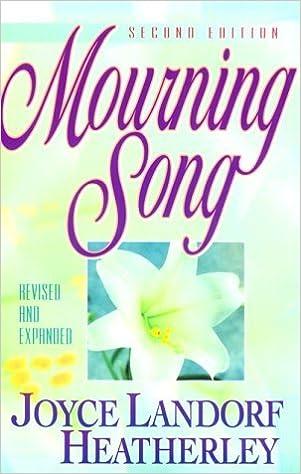 Book By Joyce Landorf Heatherley - Mourning Song (Rev Exp) (1994-10-16)