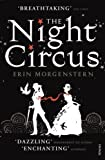 The Night Circus by Erin Morgenstern (2012-05-24)