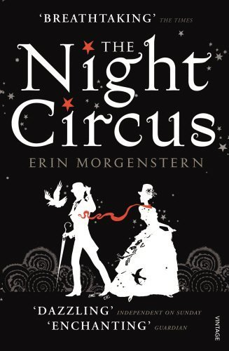 Book cover from The Night Circus by Erin Morgenstern (2012-05-24) by Erin Morgenstern;