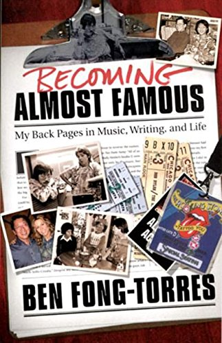Download Becoming Almost Famous: My Back Pages in Music, Writing and Life (Book) PDF