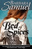 A Bed of Spices by Barbara Samuel front cover